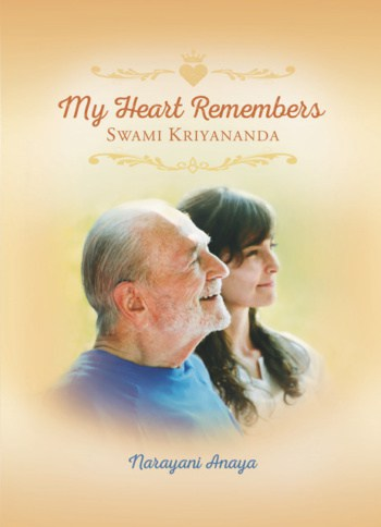 Book Cover My Heart Remembers Swami Kriyananda